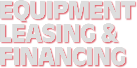 Equipment Leasing & Financing